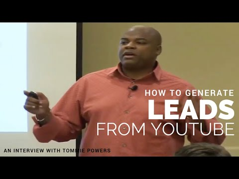 How to Generate Leads From YouTube | An Interview with Tommie Powers