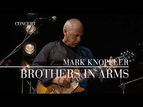 Mix - Mark Knopfler - Brothers In Arms (Live In Berlin 2007) OFFICIAL