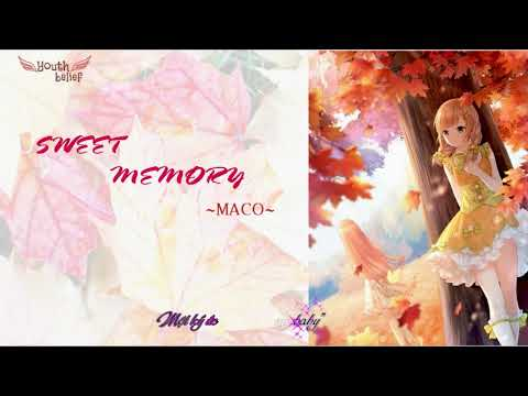 [Vietsub] Sweet Memory - MACO