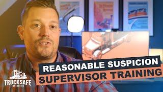 Reasonable Suspicion Supervisor Training