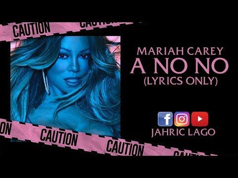 Mariah Carey - A No No (Lyrics + Song)