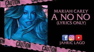 Baixar Mariah Carey - A No No (Lyrics Only)
