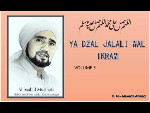 Habib Syech : Ya Dzal Jalali Wal Ikram - vol3
