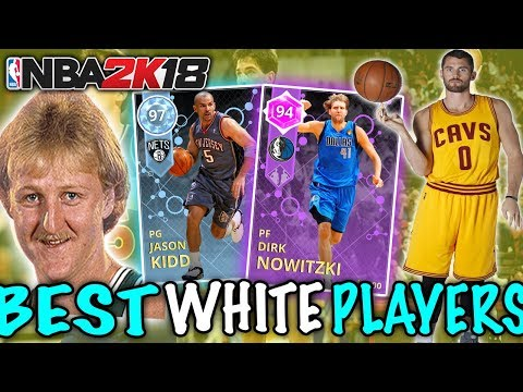 BEST WHITE PLAYERS OF ALL-TIME! NBA 2K18 SQUAD BUILDER