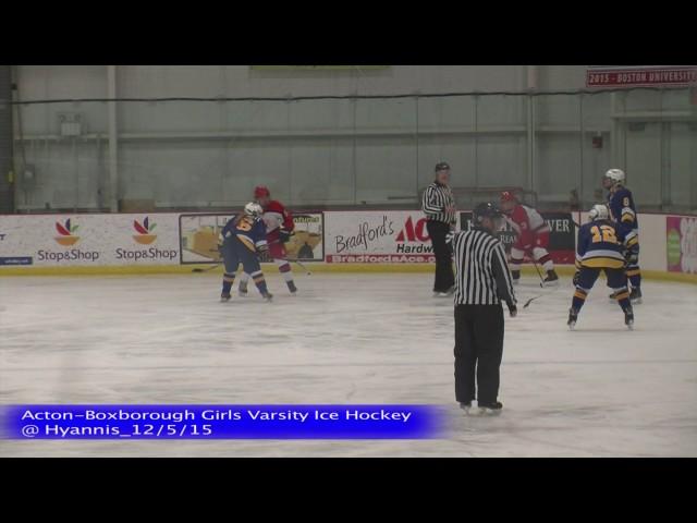 Acton Boxborough Varsity Girls Ice Hockey @ Hyannis 12/5/15