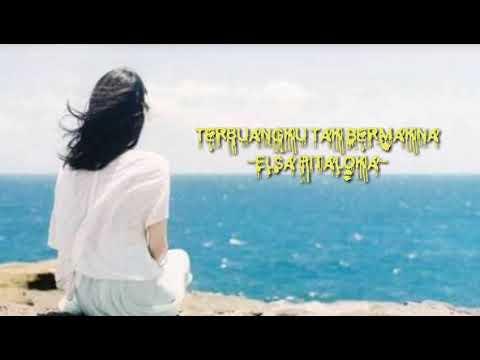 Free Download Terbuang Ku Tak Bermakna-elsa Pitaloka(animation Dan Lirik)pop Minang Terbaru 2019 Mp3 dan Mp4
