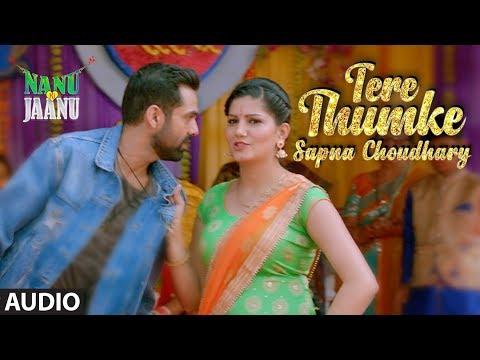 Tere Thumke Sapna Choudhary Full Audio Song | Nanu Ki Jaanu | Abhay Deol | Sapna Choudhary