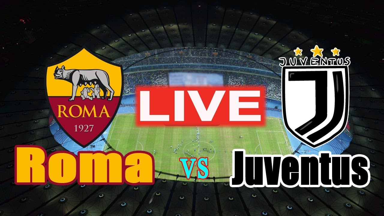 Image result for AS Roma vs Juventus watch live now