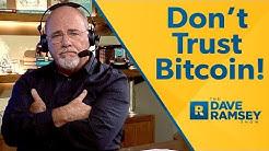 Don't Trust Bitcoin!