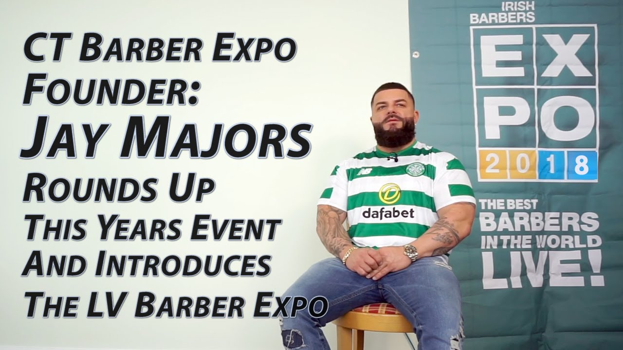CT Barber Expo Founder: Jay Majors Rounds Up This Years