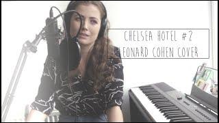 || Elissa Churchill || Chelsea Hotel #2 || Leonard Cohen Cover ||