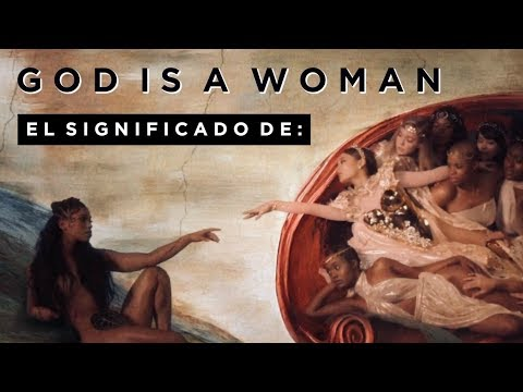 explaining-the-video:-god-is-a-woman---ariana-grande-|-only-osnapitzari