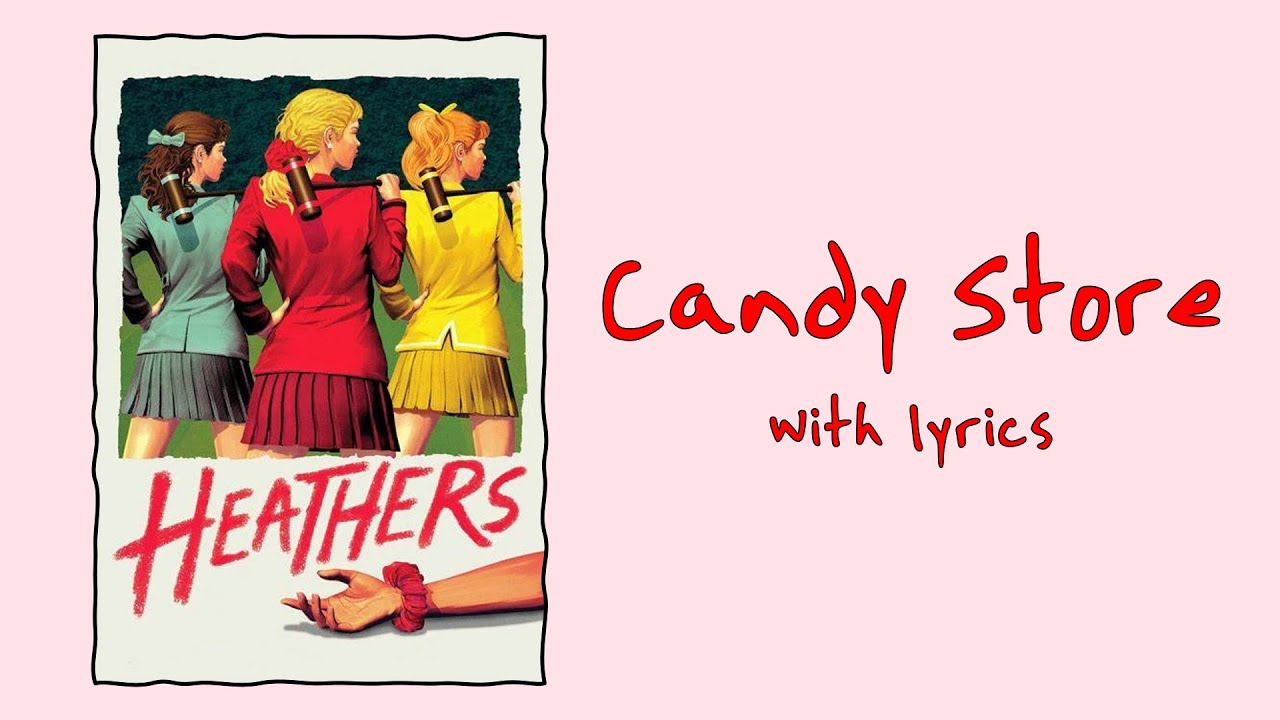 Download Candy Store (Heathers: The Musical) With Lyrics
