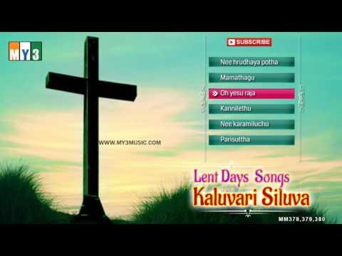 Kaluvari Siluva Lent Days Songs - telugu Christian Songs in Lent Season -