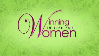 WINNING IN LIFE FOR WOMEN TV SHOW-Part 2-Dr. Judy L. McIntosh-Smith, Kingdom Divas