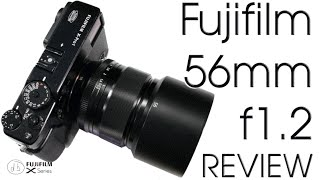 Fujifilm Fujinon XF 56mm f/1.2 R Real Photographer Review