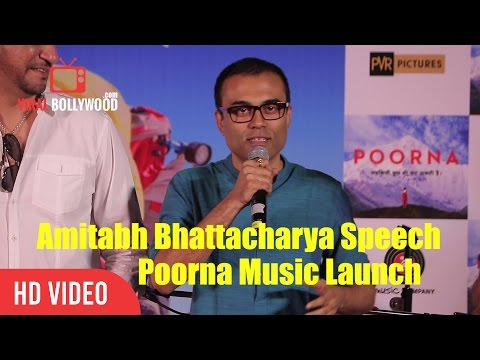 Amitabh Bhattacharya Full Speech | Music launch of Poorna With Ustad Zakir Hussain, Arijit Singh