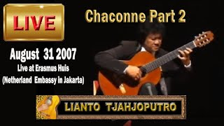 Live: Lianto Tjahjoputro - Chaconne 2 - J.S. Bach(guitar)