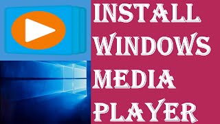 How to Install Windows Media P…