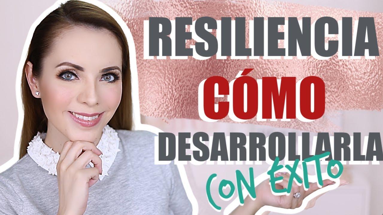 CÓMO DESARROLLAR RESILIENCIA: ¡TU FUERZA INTERIOR!