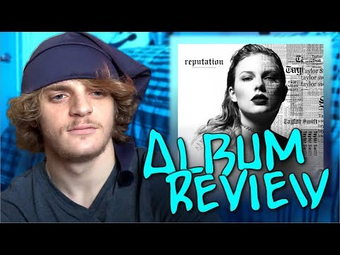 Taylor Swift ALBUM REVIEW (Reputation)