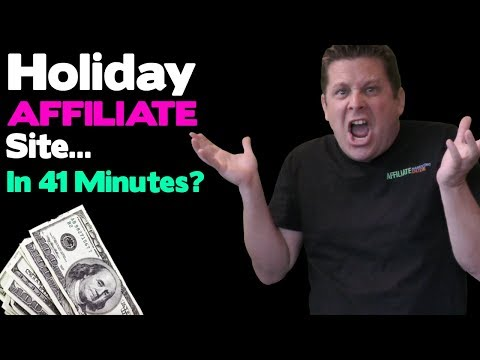 Affiliate Marketing Holiday Sales Site Tutorial For Black Friday Ads And Cyber Monday Promotions