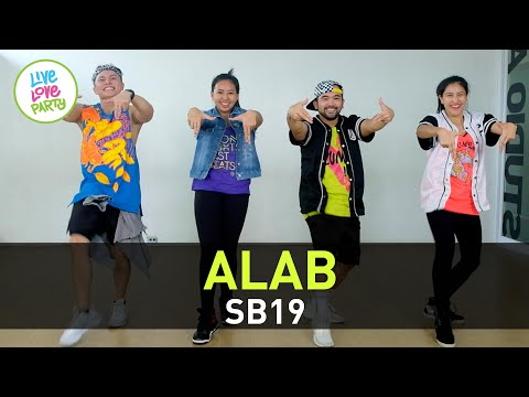 Alab by SB19 | Live Love Party™ | Zumba® | Dance Fitness