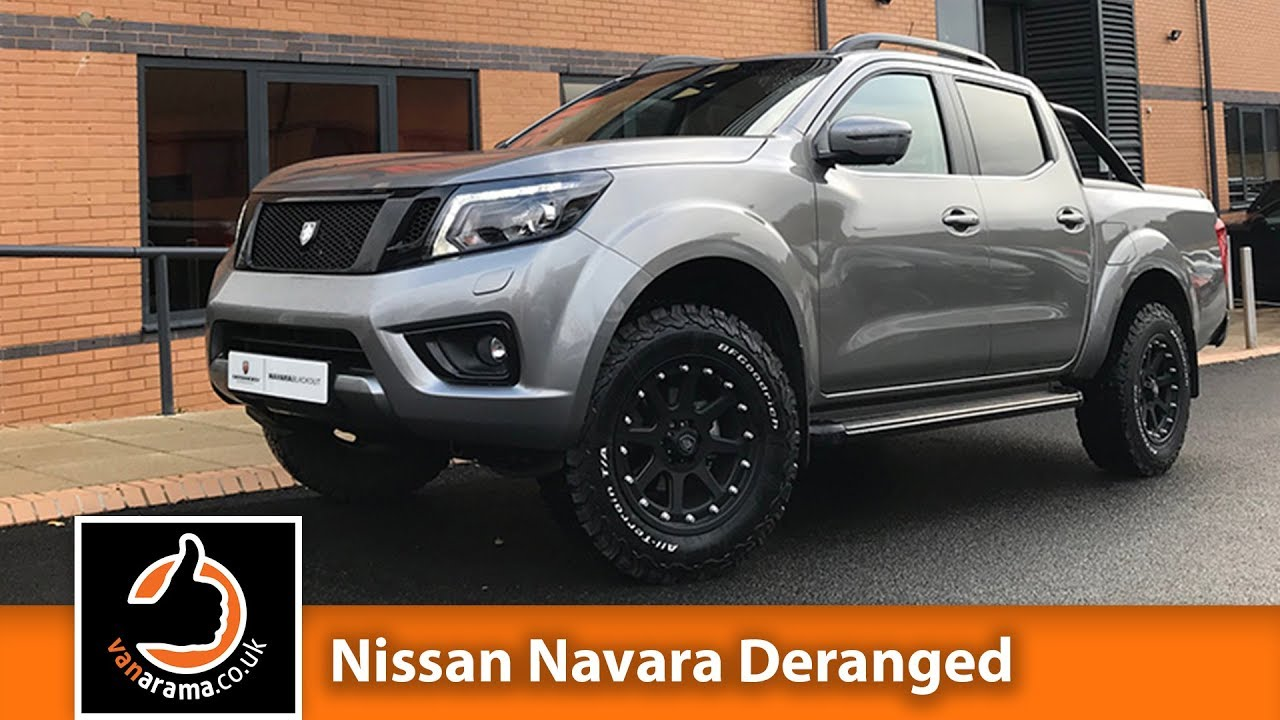 The All New Nissan Navara Deranged