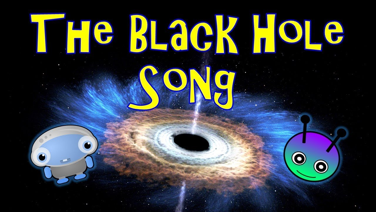 Black Hole Song for Kids | Facts About Black Holes | The ...