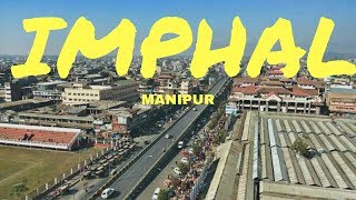 IMPHAL CITY, MANIPUR