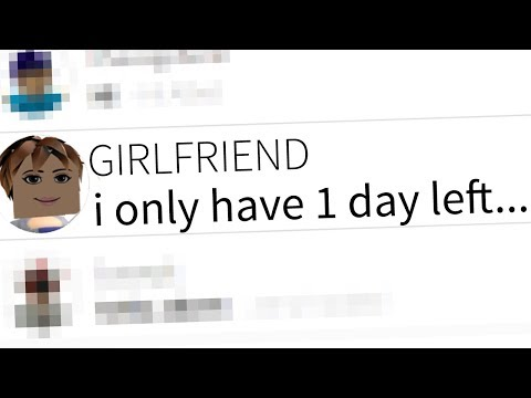 my roblox girlfriend DIES