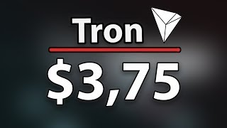 Tron (TRX) To $3,75 Soon Because Of The Second Bullrun?
