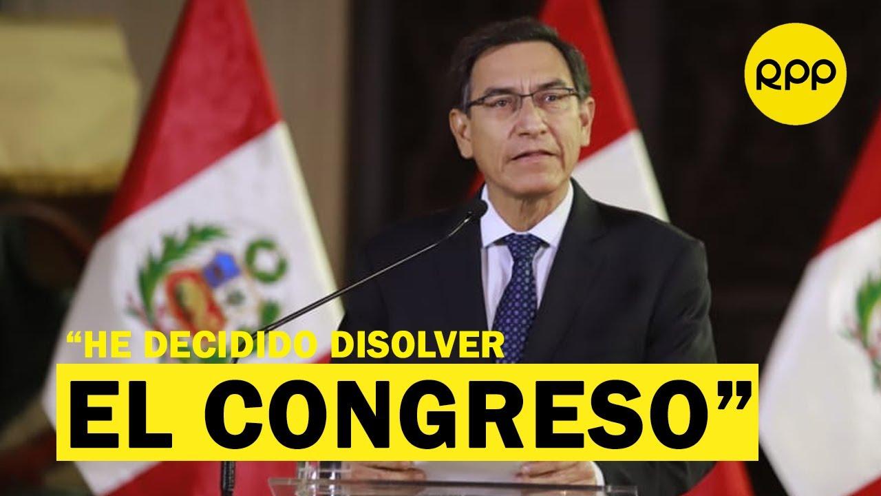 Martín Vizcarra cierra el Congreso de la República y llama a ...