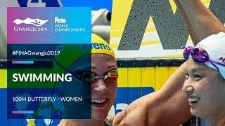 Swimming Women - 100m Butterfly | Top Moments | FINA World Championships 2019 - Gwangju
