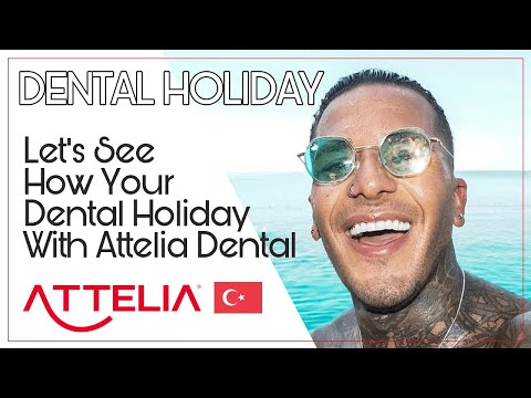 Are You Ready To Experience A Unique Dental Holiday With Attelia Dental Turkey?