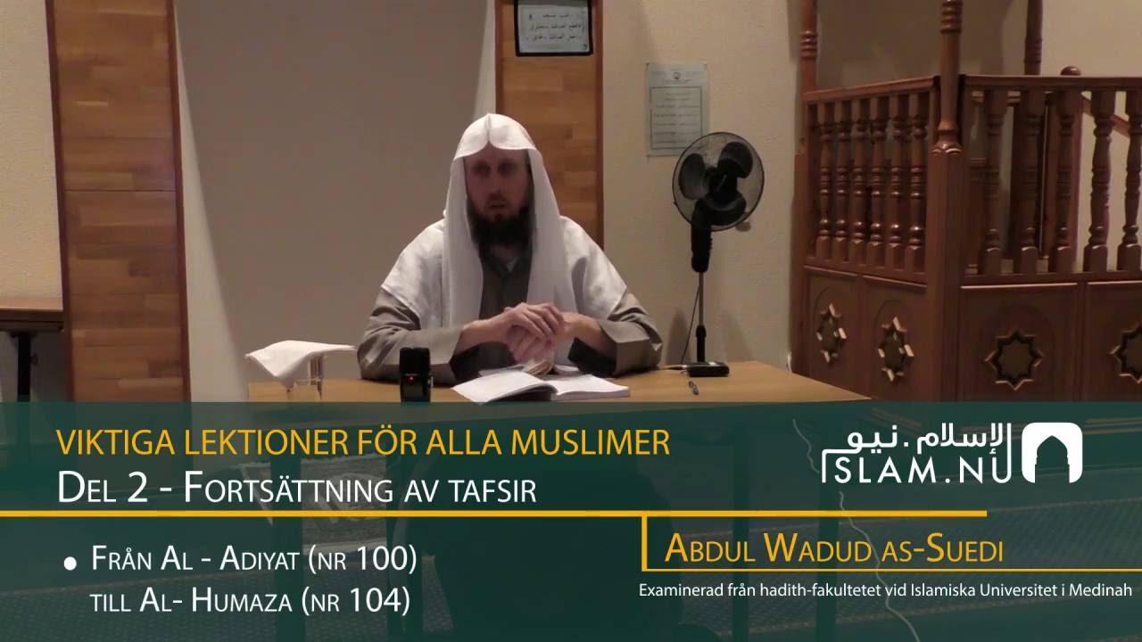 Viktiga Lektioner För Varje Muslim | del 2 | Abdul Wadud