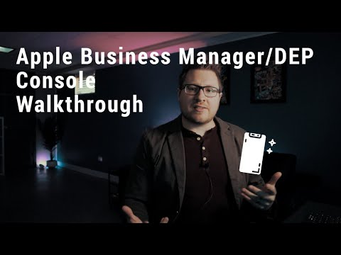 Apple Business Manager/DEP Console Walkthrough