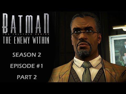Batman: The Enemy Within (Telltale/Season 2) Episode 1: Gameplay Walkthrough Part 2