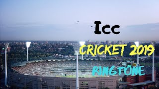 Icc world cup 2019 Ringtone