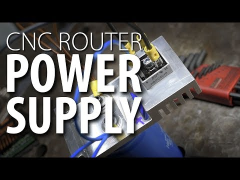 Power Supply Rebuild - CNC Router