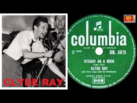 CLYDE RAY With Eric Jupp And His Orchestra - Steady As A Rock (1957)
