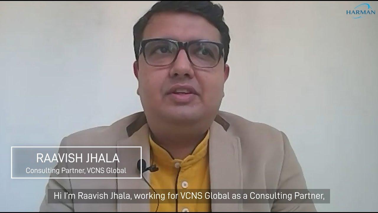 #TechKnowHeroes coverage by Harman India: Raavish Jhala, Consulting Partner at VCNS Global