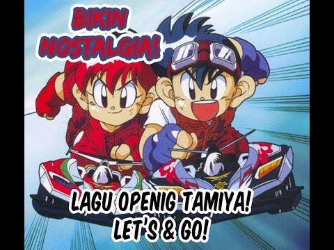 Lagu Opening Tamiya Indonesia   Lagu Let's & Go Bahasa Indonesia