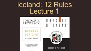Iceland: 12 Rules for Life Tour: Lecture 1