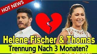 Helene Fischer & Thomas Seitel: Trennung Nach 3 Monaten?