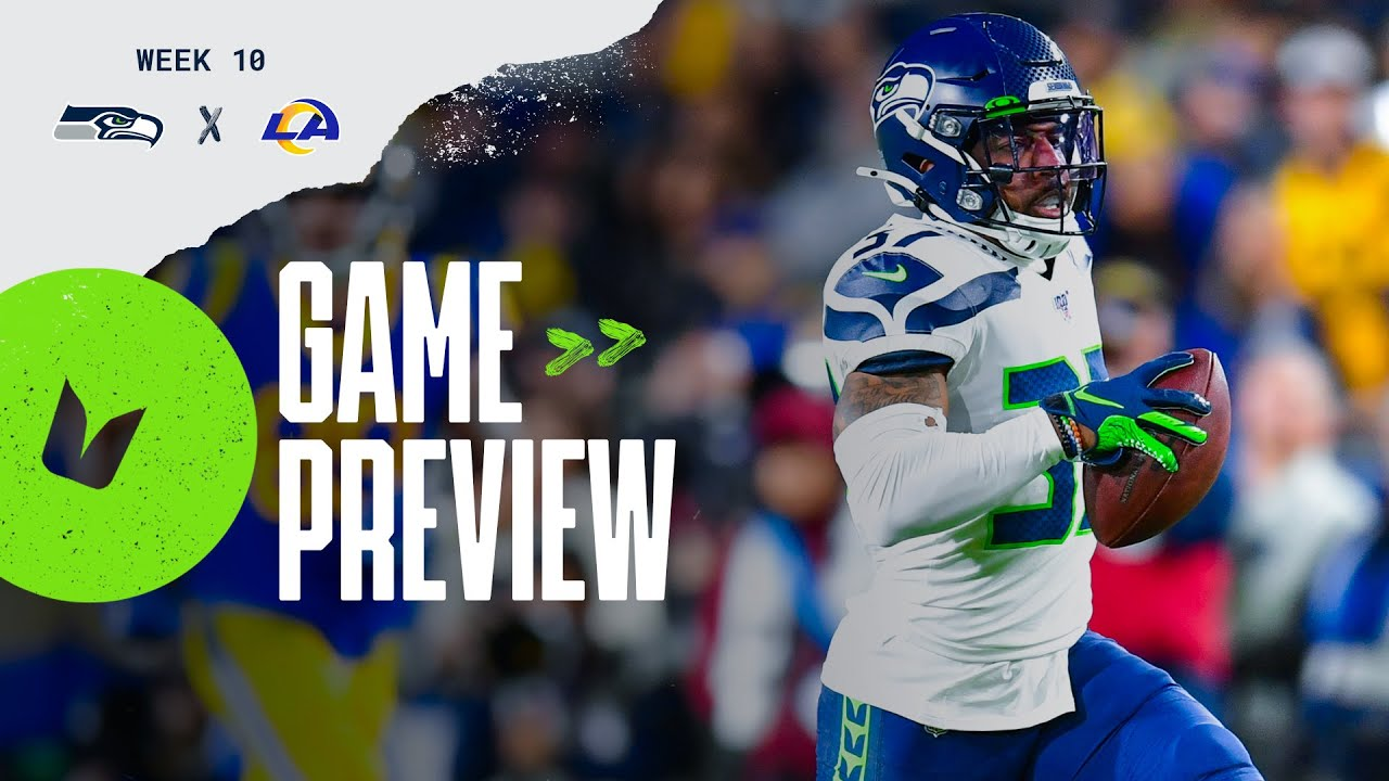 2020 Week 10 Seahawks At Rams Preview Youtube