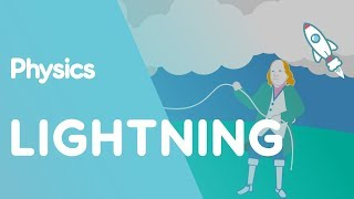 Lightning | Electricity | Physics for All | FuseSchool