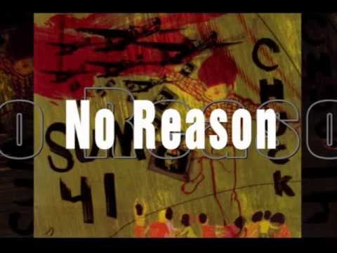 Sum 41- No Reason (Lyrics)