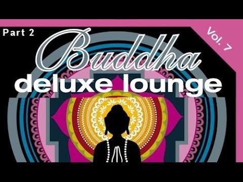 DJ Maretimo - Buddha Deluxe Lounge Vol.7 (Part 2) continuous mix, HD, Mystic Bar & Buddha Sounds