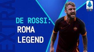 A Life in Giallorosso, Daniele De Rossi | Serie A Extra | Serie A TIM